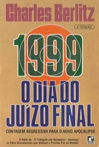 1999 - O Dia do Juízo Final