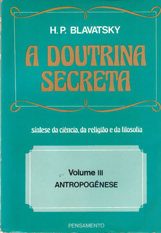 A Doutrina Secreta - Vol. 3