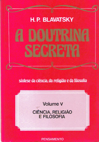 A Doutrina Secreta - Vol. 5