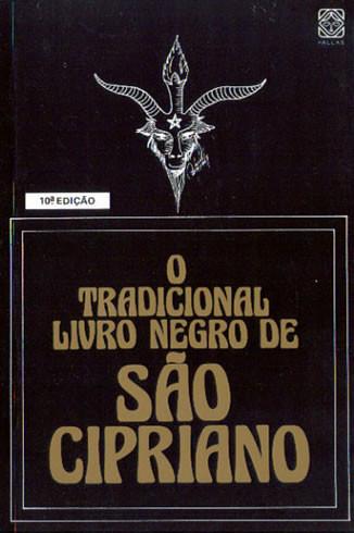 O Tradicional Livro Negro de São Cipriano