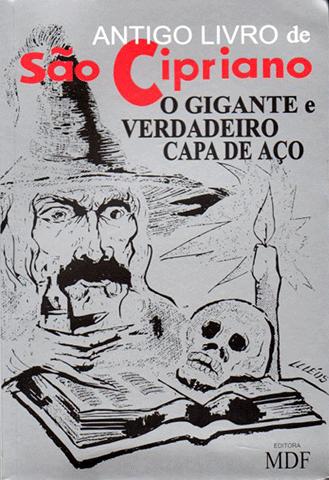 Antigo Livro de São Cipriano O Gigante e Verdadeiro!