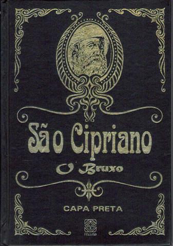 São Cipriano, O Bruxo - Capa Preta - LIVRO NOVO - RARO!
